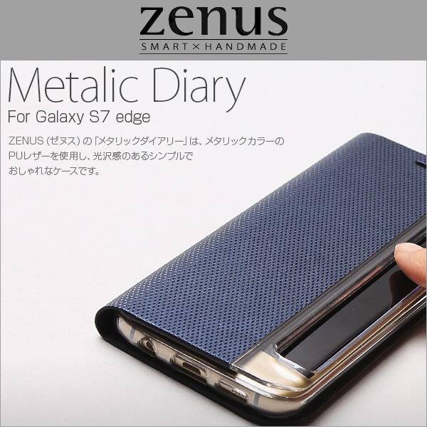Zenus Metallic Diary for Galaxy S7 edge SC-02H / SCV33